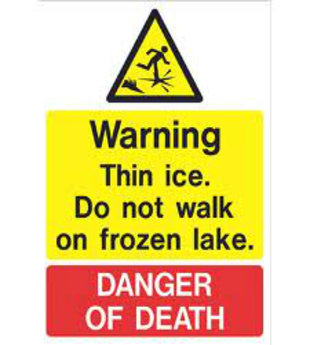 Stay off Ice Covered Lakes and Ponds